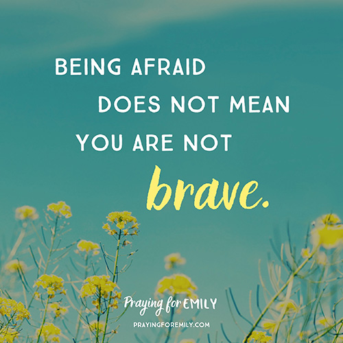 Being afraid does not mean you are not brave meme with sky and yellow flowers as background